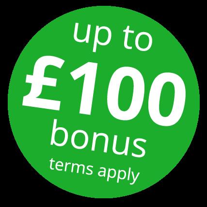 Up to £100 bonus