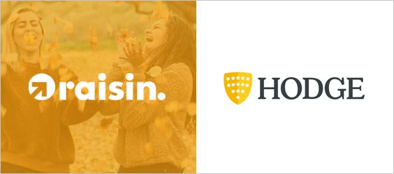 Raisin adds Welsh challenger, Hodge Bank, to its roster